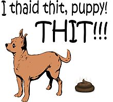 I Said Sit, Puppy! Sit! Photographic Print