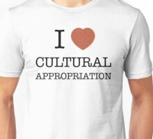 I Heart Cultural Appropriation Chinese Unisex T-Shirt