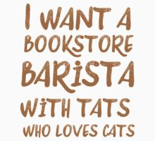 I want a bookstore barista with tats who loves cats Baby Tee
