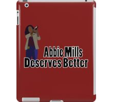 Abbie Mills Deserves Better iPad Case/Skin