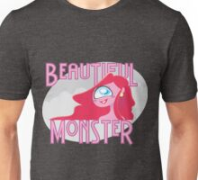 Beautiful Monster Unisex T-Shirt
