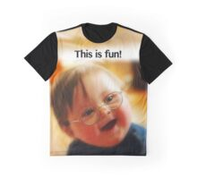 This is Fun! Graphic T-Shirt