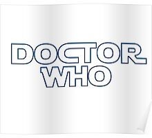 Doctor Who in Star Wars Font Poster
