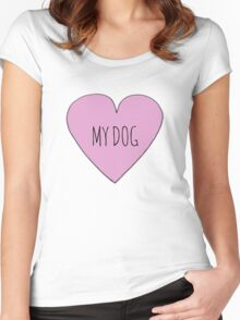 I Love My Dog Women's Fitted Scoop T-Shirt