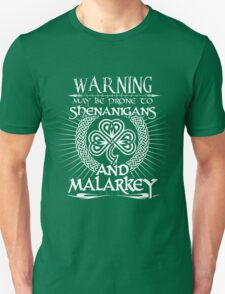 Shenanigans & Malarkey Unisex T-Shirt