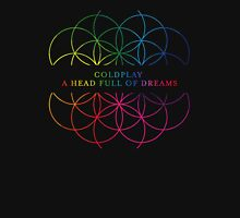 A Head Full Of Dreams Unisex T-Shirt