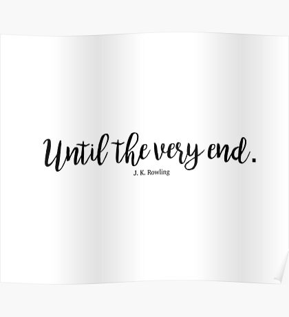 Until The Very End Poster