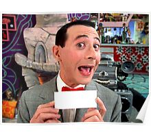 Pee Wee Herman - Write Your Own Poster