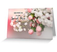 Happy Mothers Day to a very Special Mum with love Greeting Card