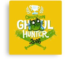 Champion Ghoul Hunter Canvas Print