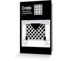 Crate System Greeting Card