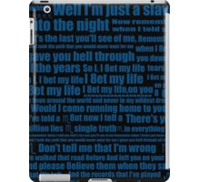 Typographic Poster I Bet My Life-Imagine Dragons iPad Case/Skin