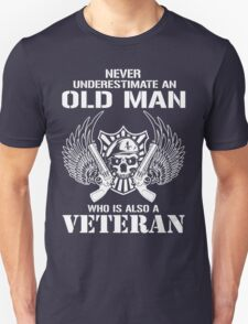 An Old Man who is also a Veteran T-Shirt