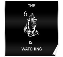 The Six Is Watching Poster