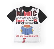 All you need is a book Dr. Seuss Quotes Graphic T-Shirt
