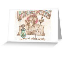 Pulvis et umbra sumus Greeting Card