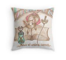 Pulvis et umbra sumus Throw Pillow