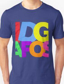 IDGAFOS Dillon Francis T-Shirt