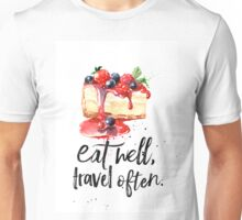 Cheesecake Eat well Unisex T-Shirt