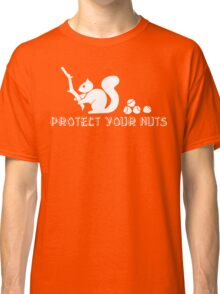 Protect your nuts Classic T-Shirt