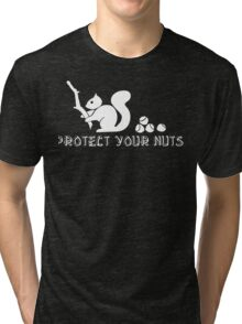 Protect your nuts Tri-blend T-Shirt