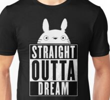 Totoro - Straight outta Dream Unisex T-Shirt