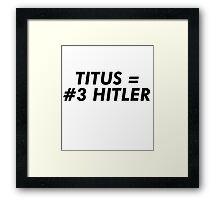 Titus Hitler Framed Print