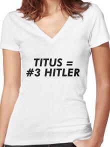 Titus Hitler Women's Fitted V-Neck T-Shirt