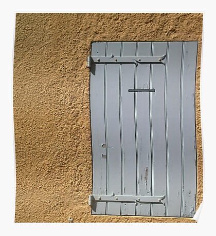 """Grey wooden window in """"provence"""" wall Poster"""