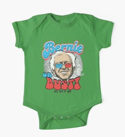 Bernie or Bust 2016 One Piece - Short Sleeve