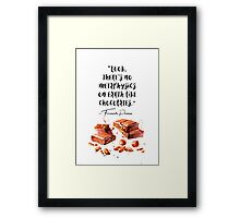 Chocolate - quote - Pessoa Framed Print