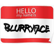 Hello, My Name Is Blurryface Poster