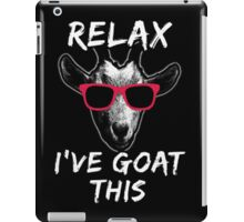 Relax I've Goat This iPad Case/Skin