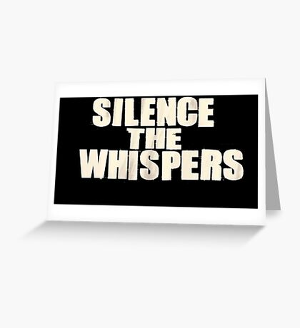 Silence the whispers Greeting Card