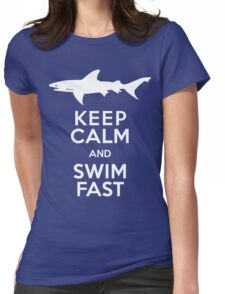 Keep Calm and Swim Fast Funny Womens Fitted T-Shirt