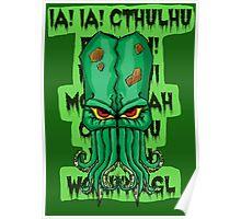 IA IA CTHULHU FHTAGN Poster