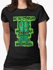 IA IA CTHULHU FHTAGN Womens Fitted T-Shirt