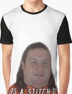 it's a stitch up  Graphic T-Shirt