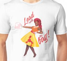 Bob The Drag Queen - Lead with the Bag! Unisex T-Shirt