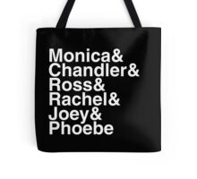 Friends - They're there for you! Tote Bag