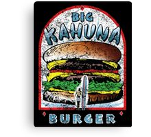 Big KAHUNA Burger - Distressed Variant Canvas Print