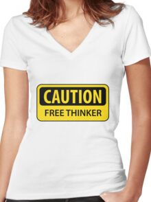 Caution - Free Thinker Women's Fitted V-Neck T-Shirt