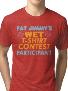 Fat Jimmy's  Tri-blend T-Shirt