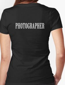 Photographer shirt Womens Fitted T-Shirt