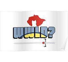 WWLD? Poster