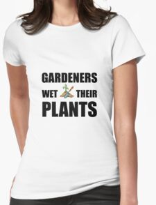 Gardeners Wet Plants Womens Fitted T-Shirt