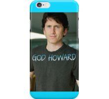 God Howard  iPhone Case/Skin