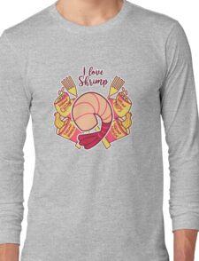 I Love Shrimp Long Sleeve T-Shirt