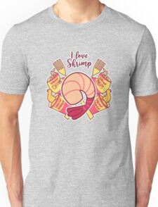 I Love Shrimp Unisex T-Shirt