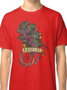 Kale 'N It Classic T-Shirt